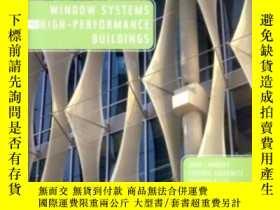 二手書博民逛書店Window罕見Systems For High-performance BuildingsY364682 S