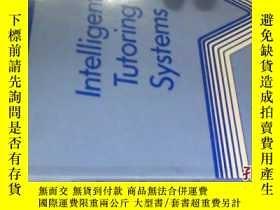 二手書博民逛書店INTELLIGENT罕見TUTORING SYSTEMS495