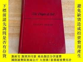二手書博民逛書店THE罕見ORIGIN OF EVIL(精裝毛邊書)Y249169 THE ORIGIN OF EVIL TH