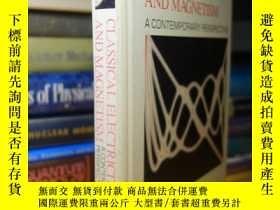 二手書博民逛書店Classical罕見Electricity and Magnetism : A Contemporary Per