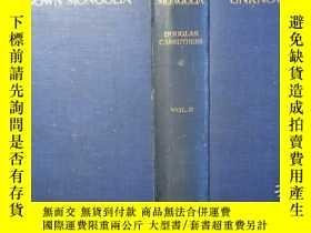 二手書博民逛書店【包罕見】Unknown Mongolia,中文書名:《未知的蒙