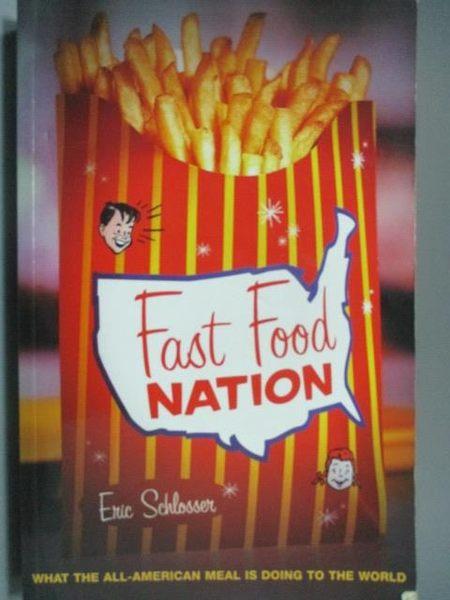 【書寶二手書T4/語言學習_YKW】Fast Food Nation
