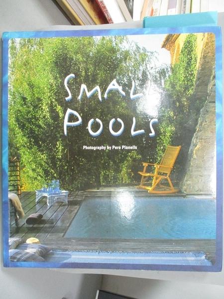 【書寶二手書T5/建築_QHS】Small Pools_Paco Asensio