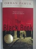 【書寶二手書T9/原文小說_HY3】The black book_Orhan Pamuk ; translated by Maureen Freely