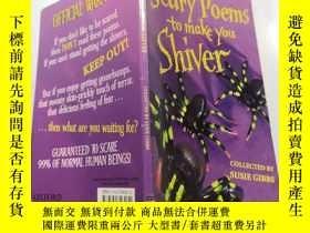 二手書博民逛書店scary罕見poems to make you shiver 嚇人的詩讓你發抖.Y212829
