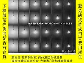 二手書博民逛書店Jared罕見Bark: Photobooth PiecesY360448 Jared Bark Hunter