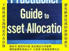 二手書博民逛書店【精裝英文原版】A罕見Practitioner s Guide To Asset Allocation (Wile
