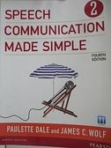【書寶二手書T5/原文書_DSK】Speech Communication Made Simple 2_Dale, Paulette/ Wolf, James C.