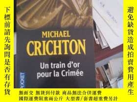 二手書博民逛書店michael罕見crichton un train dor pour la CriméeY12378 Mic