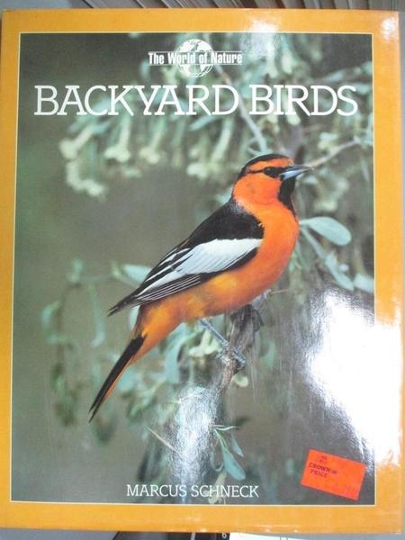 【書寶二手書T5/動植物_EQB】Backyard Birds_Marcus Schneck