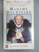 【書寶二手書T2/原文小說_HQJ】Madame Doubtfire_Anne Fine