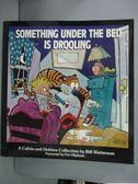 【書寶二手書T9/少年童書_WET】Something Under the Bed Is Drooling_Watter