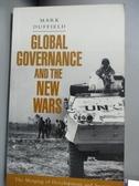 【書寶二手書T4/歷史_NQB】Global Governance and the New Wars_Duffield,