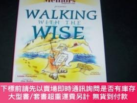 二手書博民逛書店WALKING罕見WITH THE WISE。【16開】Y10852 LINDA FORSYTHE MENTO