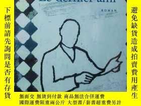 二手書博民逛書店罕見法語原版小說 Le Dernier ami de Tahar