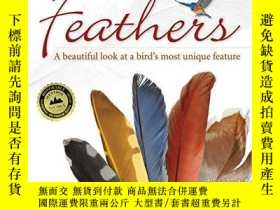 二手書博民逛書店Feathers:罕見A Beautiful Look at a Bird s Most Unique Featu