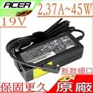 ACER 19V,2.37A,45W 充電器(原廠)- P236-M,TMP236-M,P238, P238-M ,TMP238-M,P236-M,Switch11,CB3-431,SW5-171