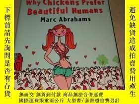 二手書博民逛書店Why罕見Chickens Prefer Beautiful HumansY222470 看圖 看圖 出版2