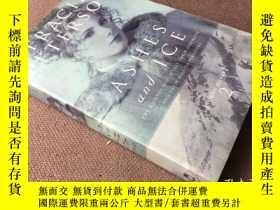 二手書博民逛書店Ashes罕見and Ice (英語)Y278316 Traci