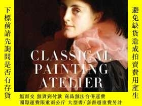 二手書博民逛書店Classical罕見Painting AtelierY255562 Juliette Aristides W