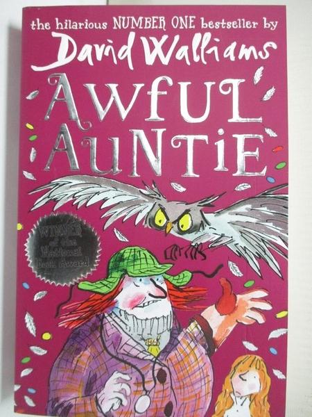 【書寶二手書T1/少年童書_HPQ】Awful Auntie_David Walliams