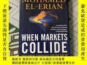 二手書博民逛書店when罕見markets collide 精裝Y20621 w