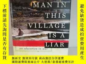 二手書博民逛書店Every罕見Man in This Village is a