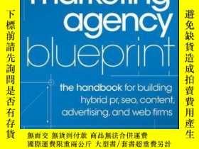 二手書博民逛書店The罕見Marketing Agency Blueprint: The Handbook for Buildin