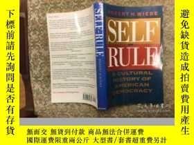 二手書博民逛書店Self-Rule:罕見A Cultural History o
