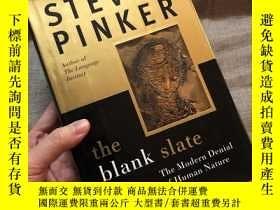二手書博民逛書店The罕見Blank Slate: The Modern Denial of Human Nature 白板:科學