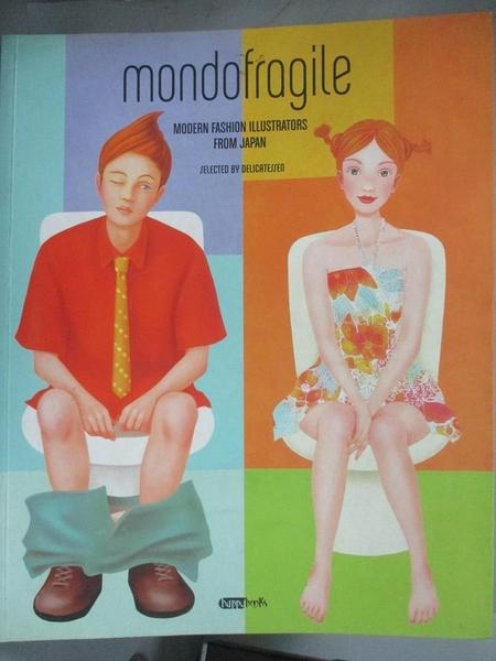 【書寶二手書T8/藝術_WEY】Mondo Fragile_Delilcatessen