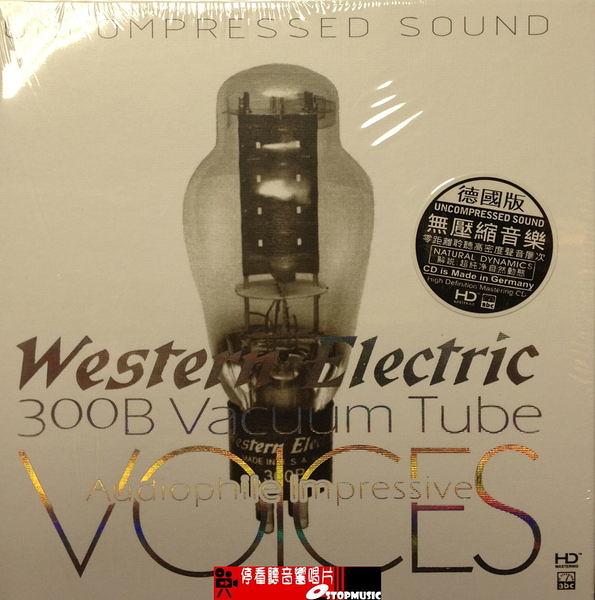 【停看聽音響唱片】【CD】Western Electric VOICES 300B Vacuum Tube