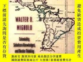 二手書博民逛書店Local罕見Histories global DesignsY255562 Walter D. Mignol