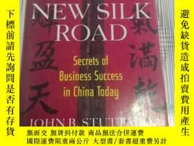 二手書博民逛書店The罕見New Silk Road: Secrets of B