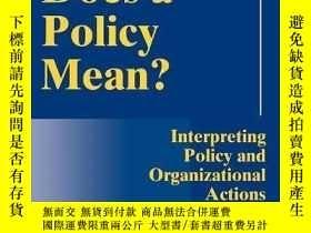 二手書博民逛書店How罕見Does A Policy Mean?Y256260 Dvora Yanow Georgetown