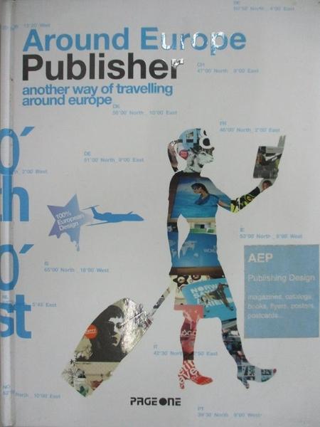 【書寶二手書T1/旅遊_J8V】Around Europe. Publisher : another way of…