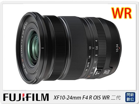 新版! FUJIFILM 富士 XF10-24mm F4 R OIS WR 二代(10-24 F4,公司貨)