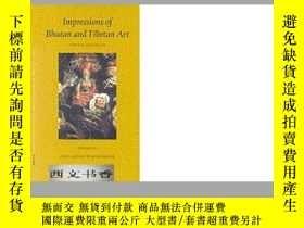 二手書博民逛書店Impressions罕見of Bhutan and Tibet