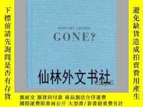 二手書博民逛書店【罕見】Robert Adams: Gone- HeinzLie