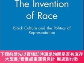 二手書博民逛書店The罕見Invention Of RaceY255174 Tommy L. Lott Wiley-black