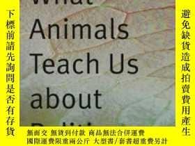二手書博民逛書店What罕見Animals Teach Us About Politics-動物教我們什麽政治Y436638