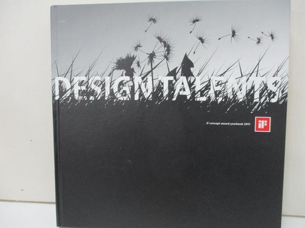【書寶二手書T2/設計_KF1】If Concept Award Yearbook 2011_If International Design Forum (EDT)