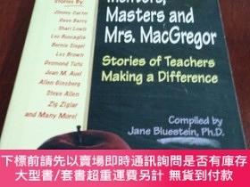 二手書博民逛書店Mentors,Masters罕見and Mrs. MacGregor Stories of Teachers M