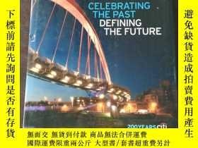 二手書博民逛書店Celebrating罕見The Past, Defining The Future: 200 Years Cit