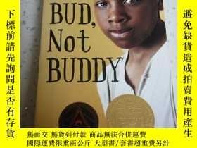 二手書博民逛書店Bud,罕見Not Buddy 巴德不是巴迪 [平裝] [9歲及