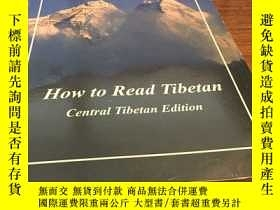二手書博民逛書店How罕見to read tibetan central tibetan editionY429456 Unk