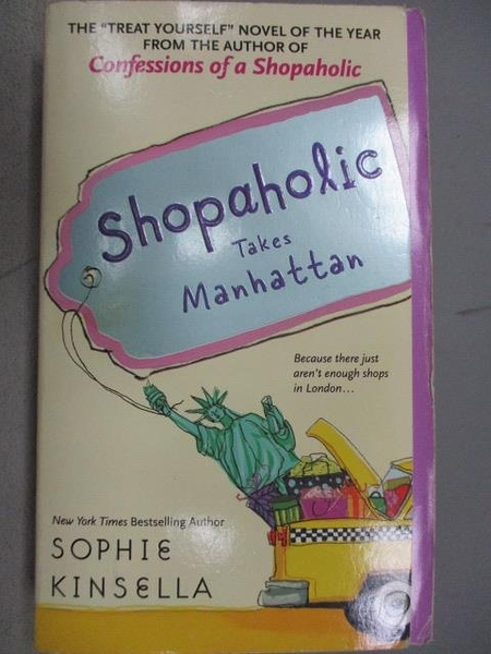 【書寶二手書T3/原文小說_MGN】Shopaholic Takes Manhattan_Sophie Kinsella
