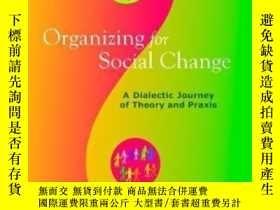 二手書博民逛書店Organizing罕見For Social ChangeY256260 Papa, Michael J.