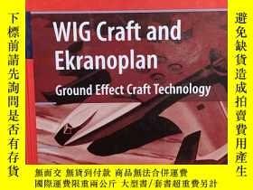 二手書博民逛書店Wig罕見Craft and Ekranoplan: Ground Effect CraftY186490 L