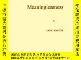 二手書博民逛書店The罕見Meaning Of MeaninglessnessY